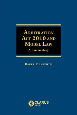 Arbitration-Act-2010-and-Model-Law--A-Commentary