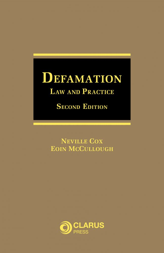 Defamation: Law and Practice, Second Edition