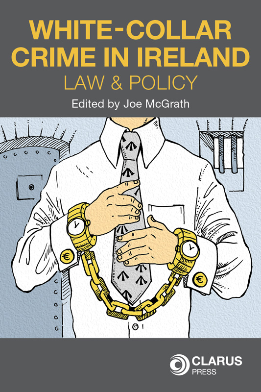 1a715b737159 White-Collar Crime in Ireland  Law and Policy