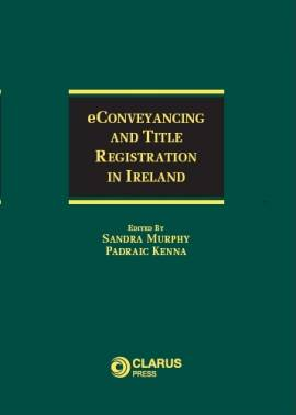 eConveyancing and Title Registration in Ireland