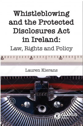 Whistleblowing and the Protected Disclosures Act in Ireland